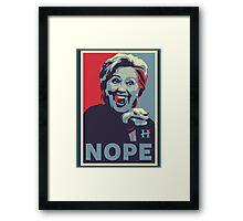 Hillary Clinton - Nope Framed Print