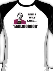 EMILIOOOOoooo T-Shirt