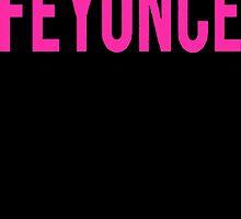 Feyonce 2 by addiyat