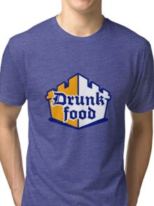 Drunk Food Tri-blend T-Shirt