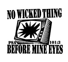 PSALMS 101:3  DONT BE A SQUARE EYES by Calgacus