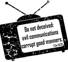 1CORINTHIANS 15:33  Bad Company  by Calgacus
