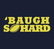 Baugh So Hard by jephrey88