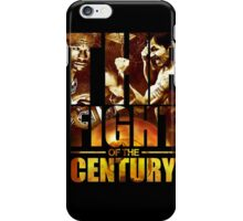 The Fight of the Century  iPhone Case/Skin