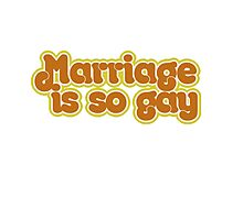 Marriage is so gay Photographic Print