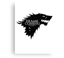 Exams are coming - Black Canvas Print