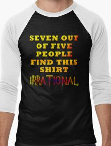 Irrationality Men's Baseball ¾ T-Shirt