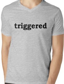 triggered Mens V-Neck T-Shirt
