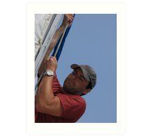 hoist the sails Art Print