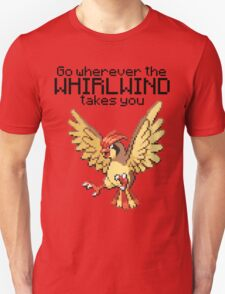 Pidgeotto #17 - Go wherever the WHIRLWIND TAKES YOU T-SHIRT T-Shirt