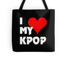 I LOVE MY KPOP - BLACK Tote Bag