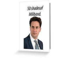 50 shades of Miliband Greeting Card