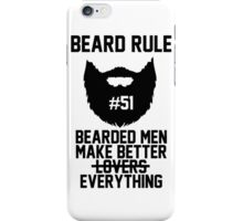 Beard Rule #51 iPhone Case/Skin