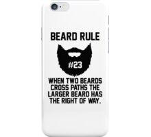 Beard Rule #23 iPhone Case/Skin