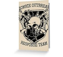 Zombie Outbreak Response Team. Greeting Card