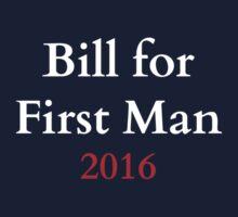 Bill for First Man! by jdbruegger
