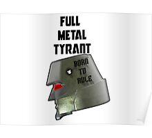 Full Metal Tyrant Poster