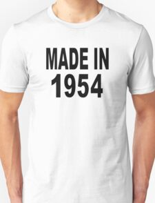 Made in 1954 Unisex T-Shirt
