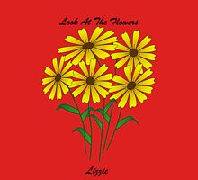 Look at the Flowers TShirt Unisex T-Shirt