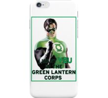 I Want You in the Green Lantern Corps  iPhone Case/Skin