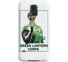 I Want You in the Green Lantern Corps  Samsung Galaxy Case/Skin