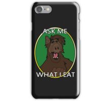 I'd Eat That! iPhone Case/Skin