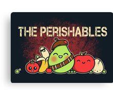 The Perishables Canvas Print