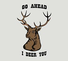 I Deer You Unisex T-Shirt