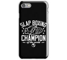 Slap Boxing Champion iPhone Case/Skin