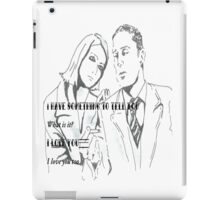 I have to tell you something iPad Case/Skin