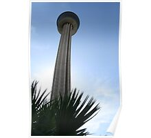 Tower of the Americas: FEATURED Poster