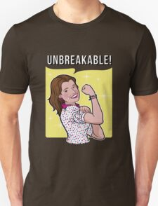 Unbreakable! T-Shirt