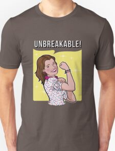 Unbreakable! Unisex T-Shirt