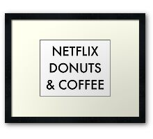 Netflix Donuts & Coffee Framed Print