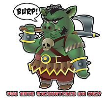You have encountered an Orc Photographic Print