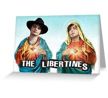 CARL AND PETE - THE LIBERTINES Greeting Card