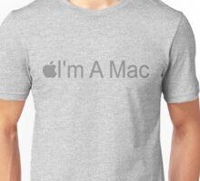 I'm A Mac Unisex T-Shirt