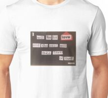 I will Live for Love Quote Unisex T-Shirt