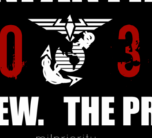 Infantry- The Few The Proud Sticker