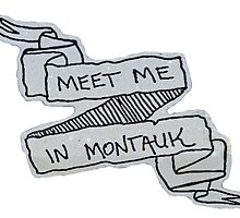 Meet Me In Montauk by thecrazyones