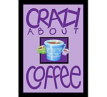 Crazy about Coffee purple Photographic Print