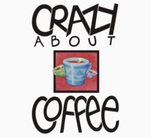 Crazy about Coffee black T-shirt by Mariana Musa