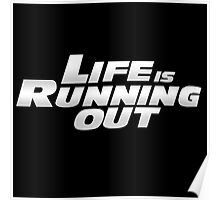 Life is running out  Poster