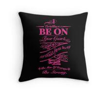 Corinthians 1 16:13  Throw Pillow