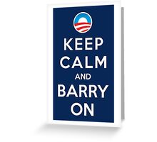 Keep Calm and Barry On Greeting Card