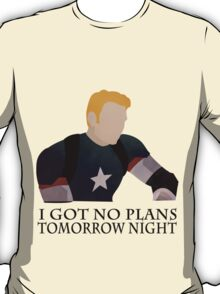 I got no plans Tomorrow Night - Captain America (Age of Ultron) T-Shirt