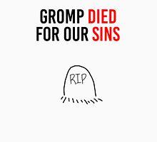 UBERDANGER - Gromp died for our sins - League of Legends Unisex T-Shirt