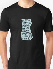 My Problem Unisex T-Shirt