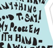My Problem Sticker