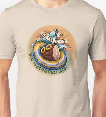 Let's Get Hammered! Unisex T-Shirt